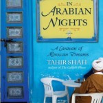 Tahir Shah In Arabian Nights