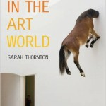 Seven days in the art world, Sarah Thorton